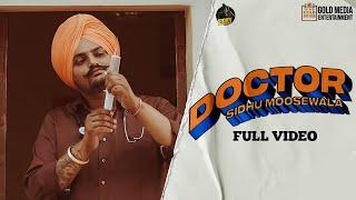 DOCTOR (Official Video) Sidhu Moose Wala   Kidd   Hunny Pk Films   Gold Media   New Punjabi Songs Screenshot