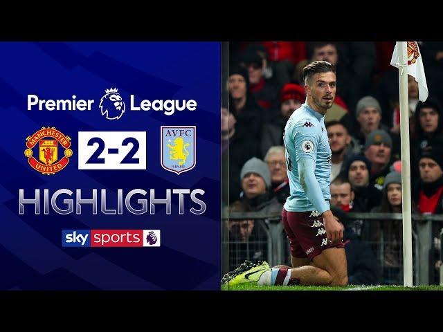 Jack Grealish scores SCREAMER Manchester United 2-2 Aston Villa Premier League Highlights HQ quality image