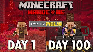 I Survived 100 Days as a PIGLIN in Hardcore Minecraft... Minecraft Hardcore 100 Days MD quality image
