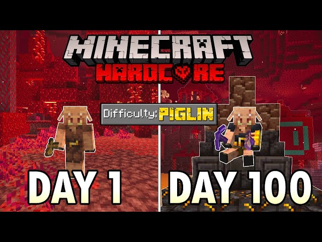 I Survived 100 Days as a PIGLIN in Hardcore Minecraft... Minecraft Hardcore 100 Days HQ quality image