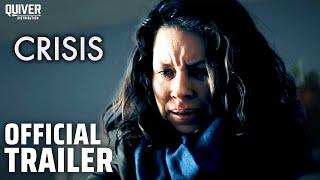 CRISIS   Official U.S Trailer
