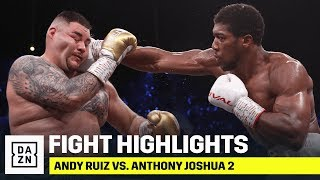 HIGHLIGHTS Andy Ruiz vs. Anthony Joshua 2 MD quality image