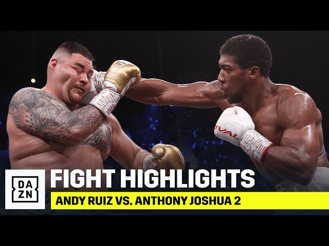 HIGHLIGHTS Andy Ruiz vs. Anthony Joshua 2 HQ quality image