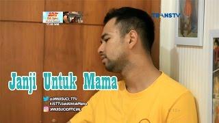 Janji Suci 19 Maret 2017 Raffi & Gigi - Janji Untuk Mama MD quality image