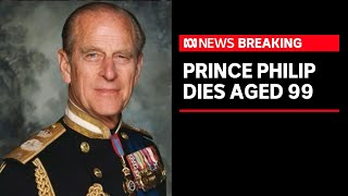 Prince Philip, Duke of Edinburgh and consort to the Queen, dies aged 99 | ABC News Screenshot