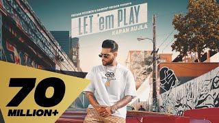 Let 'em Play (FULL VIDEO) Karan Aujla I Proof I Sukh Sanghera I Punjabi Music Video 2020 Screenshot