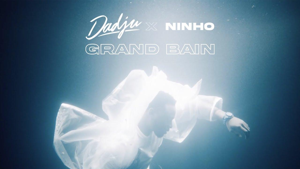 DADJU - Grand Bain ft. Ninho (Clip Officiel) HD quality image