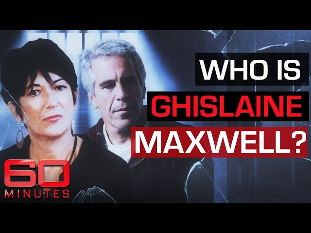 Inside the wicked saga of Jeffrey Epstein: the arrest of Ghislaine Maxwell 60 Minutes Australia HQ quality image