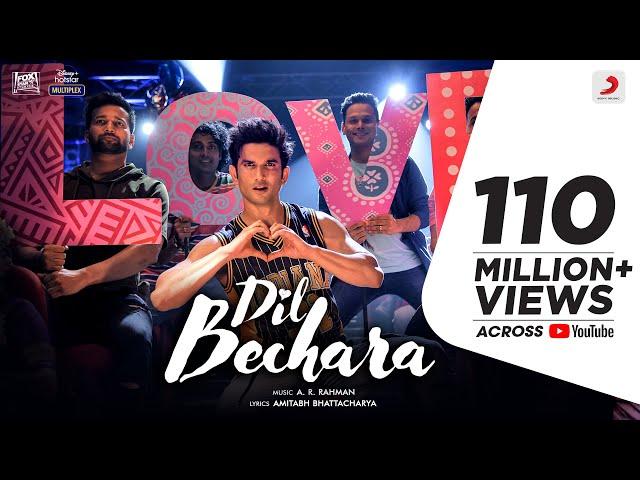 Dil Bechara Title Track Sushant Singh Rajput Sanjana Sanghi A.R. Rahman Mukesh C Amitabh B HQ quality image