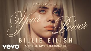 Billie Eilish - Your Power (Official Live Performance) Vevo MD quality image