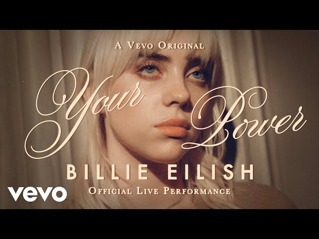 Billie Eilish - Your Power (Official Live Performance) Vevo HQ quality image