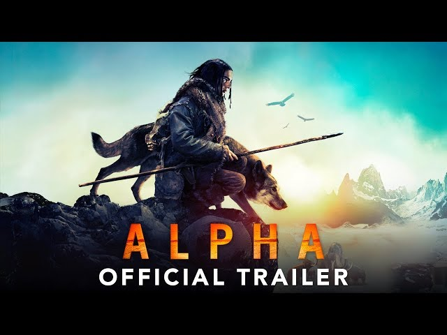 ALPHA - Official Trailer #2 (HD) HQ quality image