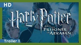 Harry Potter and the Prisoner of Azkaban (2004) Trailer 1