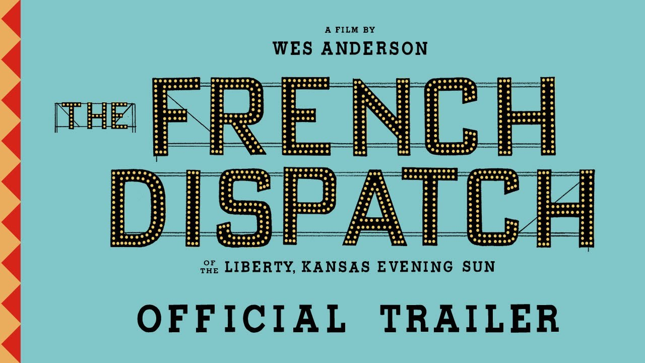 THE FRENCH DISPATCH Official Trailer HD quality image