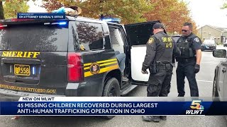 45 missing children recovered during largest statewide anti-human trafficking operation in Ohio Screenshot