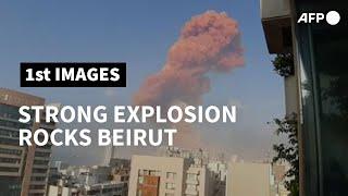 Strong explosion rocks Beirut   AFP Screenshot