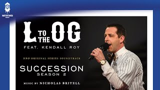 Succession S2 | L to the OG | Nicholas Britell feat. Kendall Roy (Official Video)