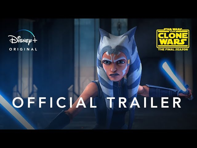 Star Wars: The Clone Wars Official Trailer Disney+ HQ quality image