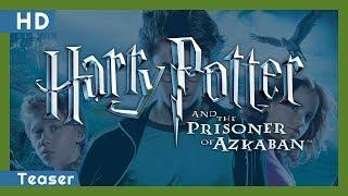 Harry Potter and the Prisoner of Azkaban (2004) Teaser