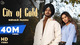 City Of Gold : Nirvair Pannu (Full Video) New Punjabi Song | Latest Punjabi Song 2020 | Juke Dock Screenshot
