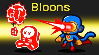 *BLOONS TD* Role in Among Us MD quality image