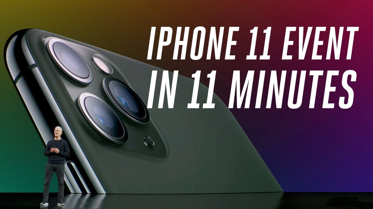 Apple iPhone 11 and 11 Pro event in 11 minutes HD quality image