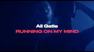 Ali Gatie - Running On My Mind (Official Lyrics Video) Screenshot