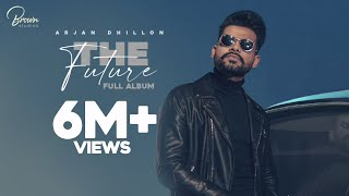 The Future (EP VOL.1) Arjan Dhillon | Latest Punjabi Songs 2020 Screenshot