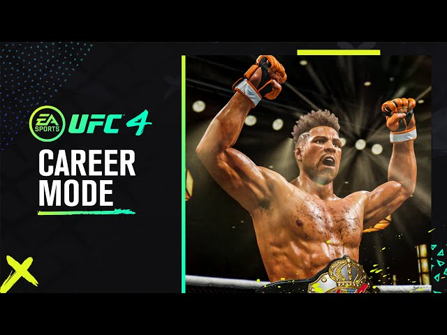 UFC 4 Official Career Mode Trailer HQ quality image