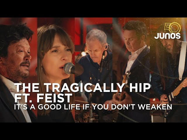 The Tragically Hip and Feist perform It's a Good Life If You Don't Weaken Juno Awards 2021 HQ quality image