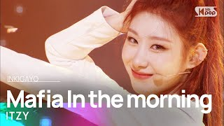 ITZY() - Mafia In the morning (... In the morning) @ inkigayo 20210502 MD quality image