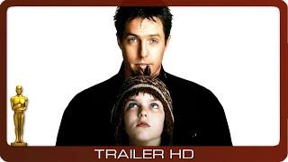 About A Boy ≣ 2002 ≣ Trailer